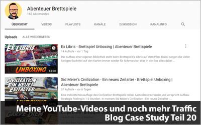 Meine YouTube-Videos und noch mehr Traffic - Blog Case Study Teil 20