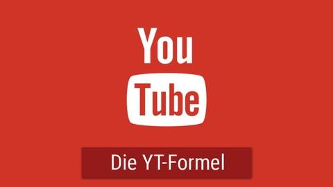 Die YouTube-Formel: Erfolgreichen YouTube-Kanal aufbauen!*
